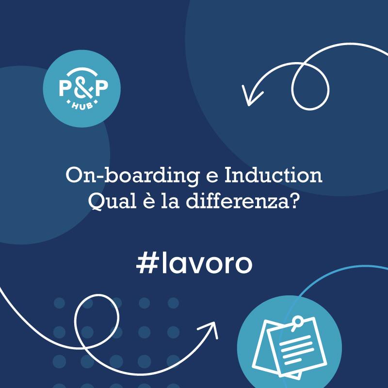 Processi di On-boarding e Induction