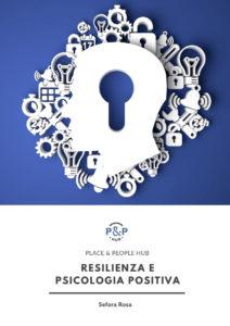 Ebook - Resilienza e psicologia positiva