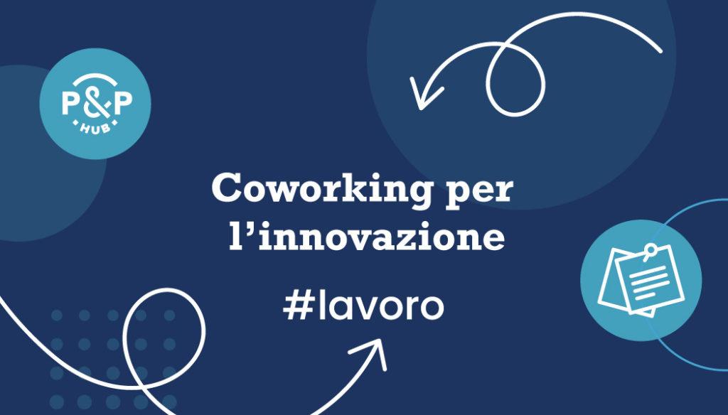 Coworking per l'innovazione