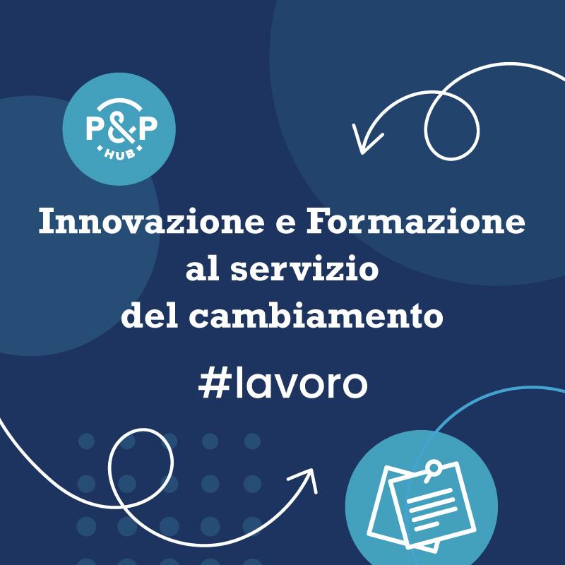 Innovazione e Formazione al servizio del cambiamento