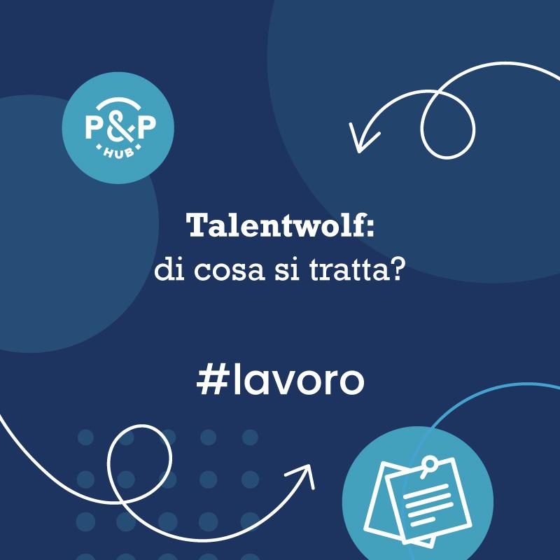 Talentwolf: di cosa si tratta?