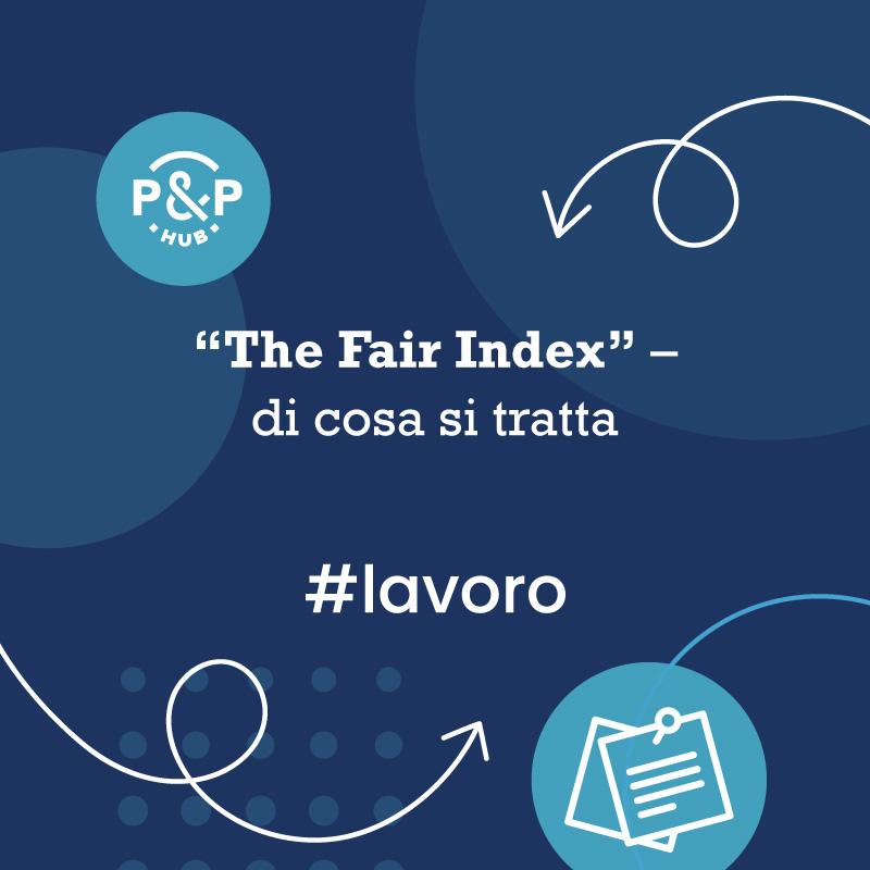 """""""The Fair Index"""" – di cosa si tratta"""