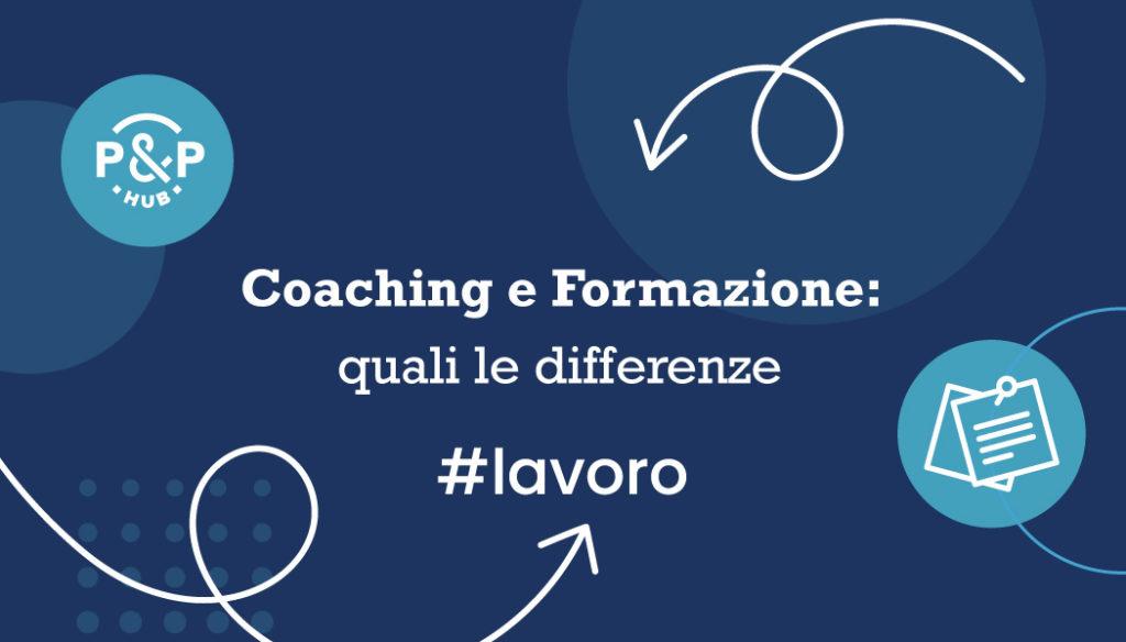 Coaching e Formazione: quali le differenze