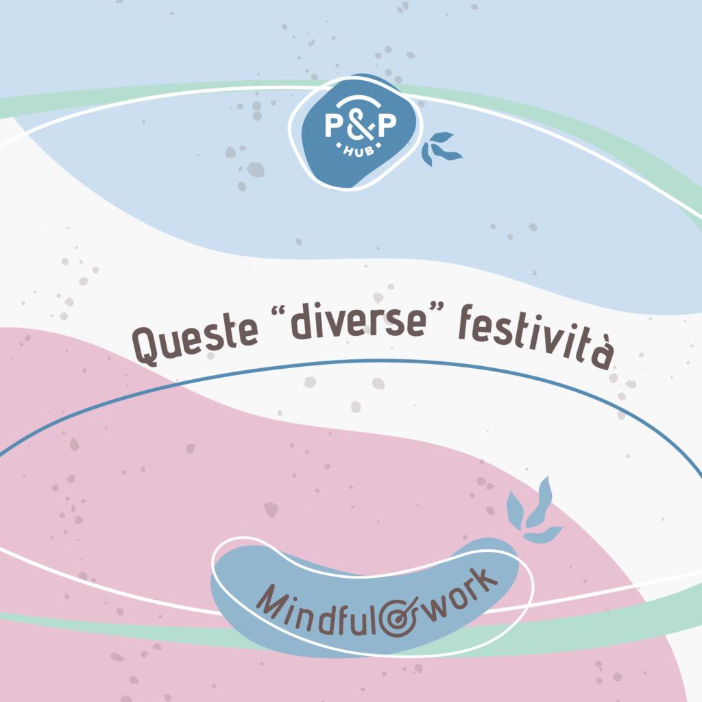"""Queste """"diverse"""" festività"""